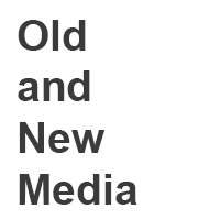old and new media